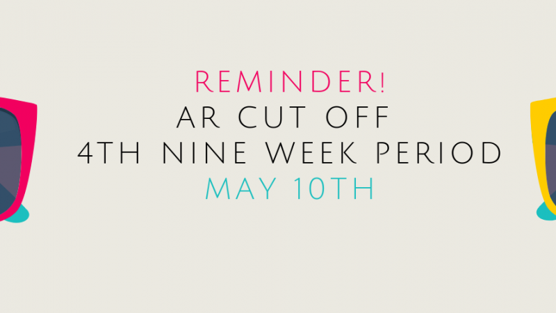 AR Cut Off - 4th Nine Week Period
